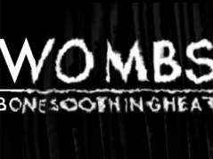 Wombs - Bone Soothing Heat