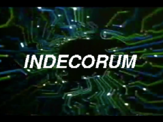 INDECORUM - Walk with me